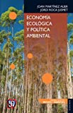 img - for Econom a ecol gica y pol tica ambiental (Economia) (Spanish Edition) book / textbook / text book