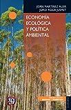 img - for Econom a ecol gica y pol tica ambiental (Economia) (Spanish Edition) book / textbook / text book