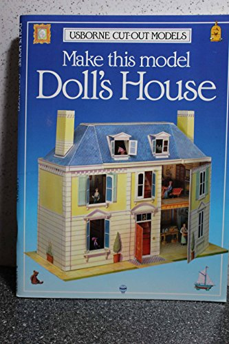 Make This Model Doll's House (Usborne Cut Out Models)