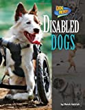 Disabled Dogs (Dog Heroes)