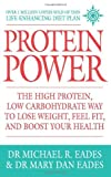 img - for Protein Power: The high protein/low carbohydrate way to lose weight, feel fit, and boost your health by Dr. Michael R. Eades (4-Jul-2011) Paperback book / textbook / text book