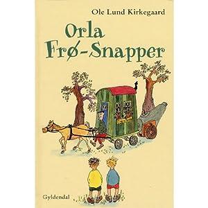 Orla Frø-Snapper [Frog-Eater Orla] Audiobook
