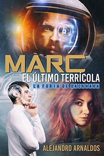 Marc, el último terrícola por Alejandro Arnaldos Conesa
