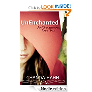 UnEnchanted (An Unfortunate Fairy Tale)