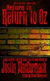 Return to 'Return to Oz', and other tales (Tales of Terror Book 1)