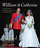 img - for William & Catherine: Their Romance and Royal Wedding in Photographs book / textbook / text book