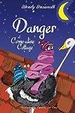 Danger at Come-alive Cottage