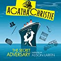 The Secret Adversary Audiobook by Agatha Christie Narrated by Alison Larkin