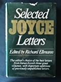 Joyce: Selected Letters (0670631906) by James Joyce