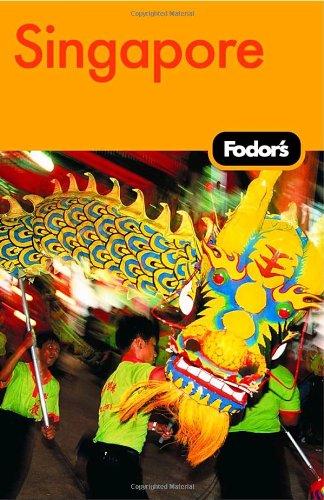 Fodor's Singapore, 12th Edition (Travel Guide)