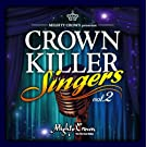 Mighty Crown - Mighty Crown Presents Crown Killer Singers 2 [Japan CD] MCKS-2