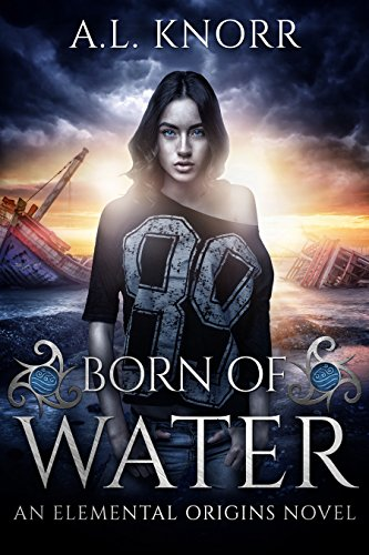 born-of-water-an-elemental-origins-novel-english-edition