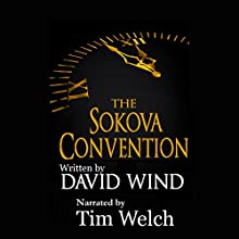 The Sokova Convention Audiobook by David Wind Narrated by Tim Welch
