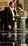 img - for Upstairs and Downstairs: British Costume Drama Television from The Forsyte Saga to Downton Abbey book / textbook / text book