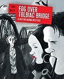 Fog Over Tolbiac Bridge: A Nestor Burma Mystery (160699705X) by Tardi, Jacques