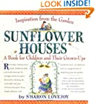 Sunflower Houses (Inspiration from th...