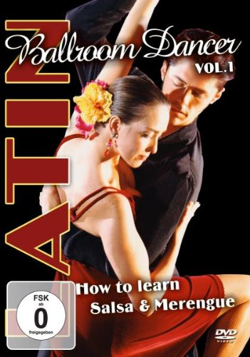 Latin Ballroom Dancer, Vol.1: How to Learn Salsa & Merengue