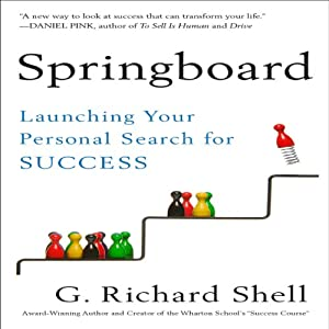 Springboard: Launching Your Personal Search for Success | [G. Richard Shell]