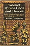Tales of Yoruba Gods and Heroes.