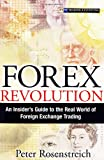 Peter Rosenstreich Forex Revolution: An Insider's Guide to the Real World of Foreign Exchange Trading (Financial Times Prentice Hall Books)