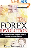 Forex Revolution: An Insider's Guide to the Real World of Foreign Exchange Trading (Financial Times Prentice Hall Books)