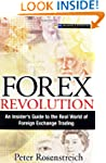 Forex Revolution: An Insider's Guide...