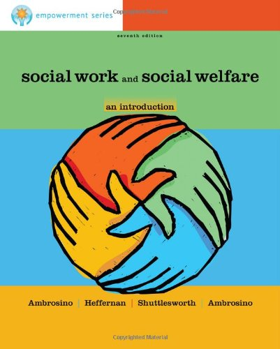 Brooks/Cole Empowerment Series: Social Work And Social Welfare: An Introduction (Sw 310 Introduction To Social Work And Social Welfare)