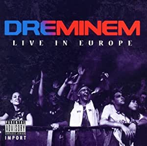 Dreminem Live In Europe