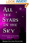All the Stars in the Sky: Until the E...