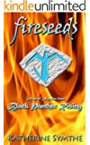 FIRESEEDS (Black Panther Rising Book 1)