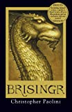 Brisingr: Book Three: Deluxe Edition (The Inheritance cycle) Christopher Paolini