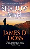 Shadow Man (0312936648) by James D. Doss