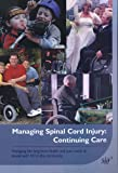 Continuing Care: Managing the Long-term Care Needs of People with SCI in the Community (Managing Spinal Cord Injury)