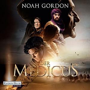 Der Medicus (       ungekürzt) von Noah Gordon Gesprochen von: Frank Arnold