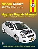 Nissan Sentra 2007 thru 2012 All Models (Haynes Repair Manual)