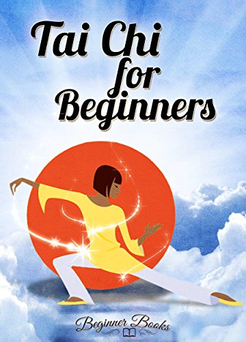 Tai Chi: Tai Chi for Beginners: Soft is Strong (Tai Chi - Tai Chi for Beginners - Tai Chi Book - Tai Chi for Beginners Books - Tai Chi Exercise)
