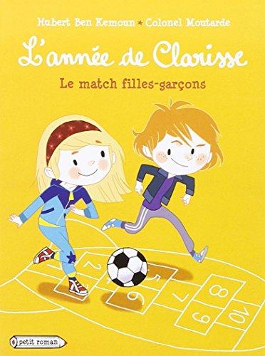 L'année de Clarisse (10) : Le match filles-garçons