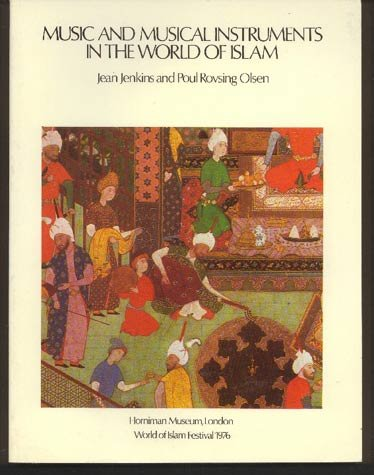 music-and-musical-instruments-in-the-world-of-islam-exhibition-catalogue