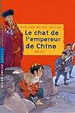 echange, troc Evelyne Brisou-Pellen - Le chat de l'empereur de Chine