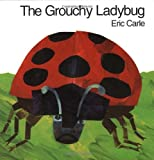 The Grouchy Ladybug (World of Eric Carle)