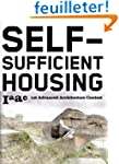 Self-Sufficient Housing: 1st Advanced...