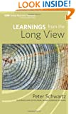Learnings from the Long View