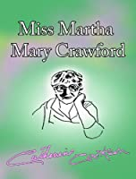 Miss Martha Mary Crawford