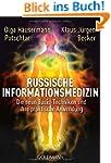 Russische Informationsmedizin: Die ne...