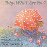 img - for Toby, What Are You? book / textbook / text book