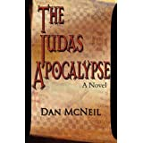 The Judas Apocalypseby Dan McNeil