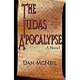 The Judas Apocalypseby Dan McNeil