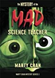 img - for Mystery Of The Mad Science Teacher (Chan Mystery) book / textbook / text book