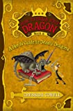 A Heros Guide to Deadly Dragons (How to Train Your Dragon, Book 6)