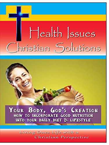Your Body, God's Creation